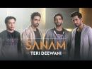 Teri Deewani   Sanam (ft. Sandeep Thakur) SANAMrendition