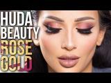 Huda Beauty Rose Gold Palette Tutorial  Holiday Glam  irenesarah