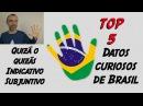 Top 5 datos curiosos de Brasil QUIZÁ QUIZÁS Subjuntivo o Indicativo Lección 48 Sergi Martin