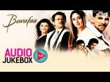 Bewafaa Jukebox - Full Album Songs | Akshay Kumar, Kareena, Nadeem Shravan