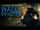 Understanding the Cinematography of Wally Pfister