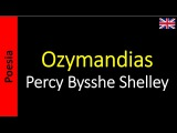 Percy Bysshe Shelley - Ozymandias