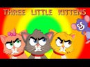 Three Little Kittens Children Songs with Lyrics Lost Their Mittens Nursery Rhyme