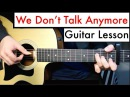 We Don't Talk Anymore Charlie Puth Guitar Lesson Tutorial Chords