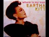 Eartha Kitt - Where Is My Man (Club Classic Remix)