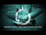 Shaun Baker vs Seaside Clubbers - Dup Dup (Danceboy German Remix)