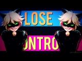 Cat Noir [Miraculous Ladybug] - Lose Control [Thanks for 39k!]