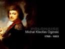 Michal Kleofas Oginski - 1765 - 1833 - POLONAISE No.13 - Piano -