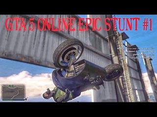 GTA 5 ONLINE EPIC STUNT #1