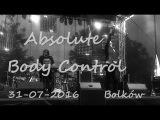 FULL Absolute Body Control Live @ Bolk