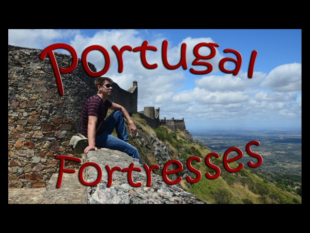 Крепости и Природа Португалии
