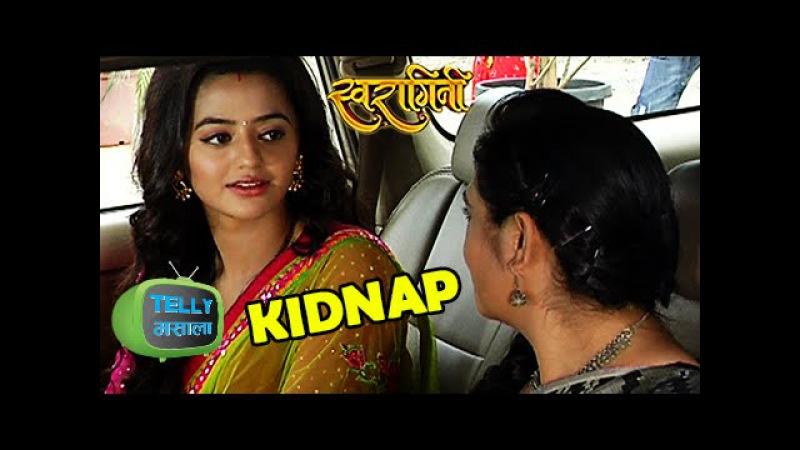 OMG! Swara gets KIDNAPPED | Swaragini | Colors