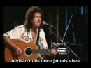 Brian May (Acoustic) - Queen - 39 - Legendado