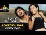 Chirutha Songs  Love You ra Video Song  Telugu Latest Video Songs  Ram Charan, Neha Sharma