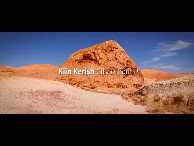 Kiin Kerish - City of Spirits (East Kazakhstan)