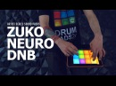 ZUKO NEURO DNB DRUM PADS 24 SOUND PACK