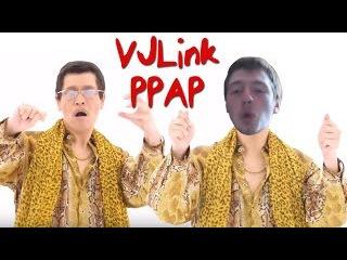 VJLink - PPAP (REMIX)