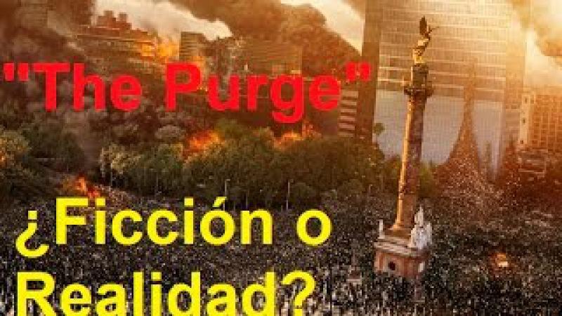 ADVERTENCIA SE REDUCIRÁ LA POBLACIÓN MUNDIAL SEGÚN DEAGEL MEDIANTE THE PURGE