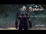 Witcher  Sabaton - For Whom the Bell Tolls (Metallica cover)