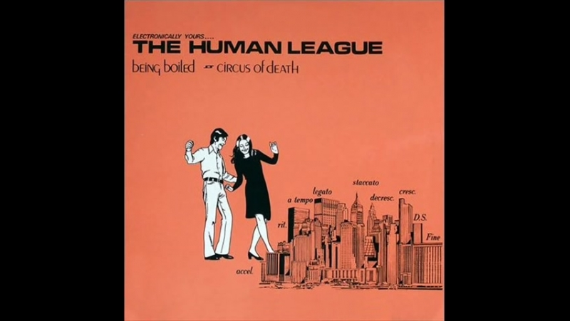 The Human League - Being Boiled - 1978/1980