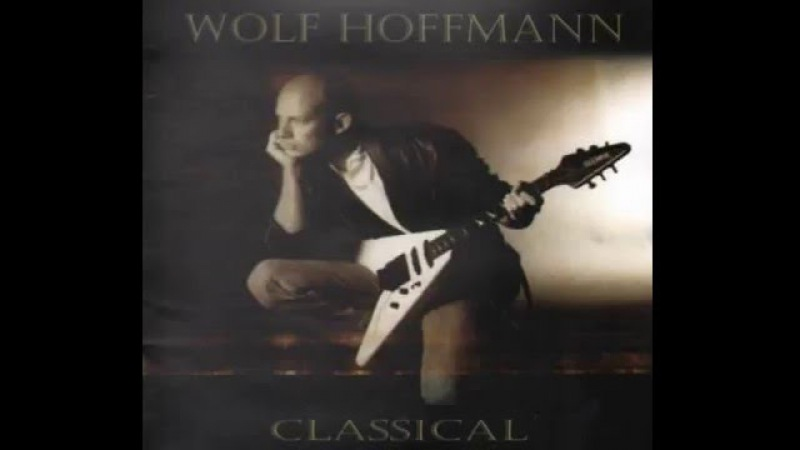 Wolf Hoffmann - Classical (Full Album?1997)(ex. Accept )