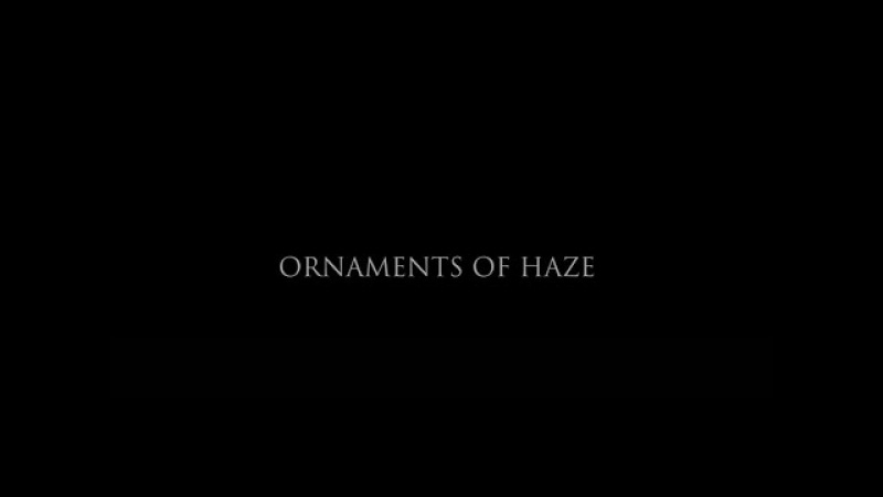 Ornaments Of Haze