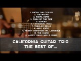 California Guitar Trio - The Best Of... INSTRUMENTAL GUITAR ACOUSTIC MUSIC
