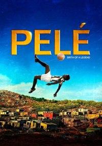 Pelé, el nacimiento de una leyenda (Pelé: Birth of a Legend)