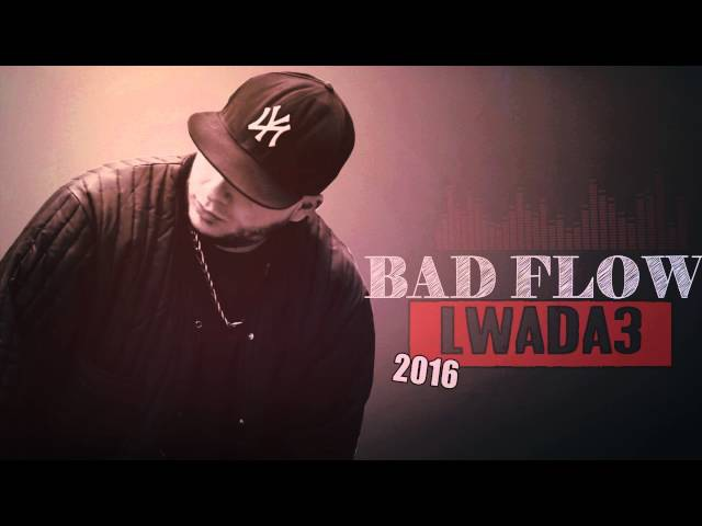 Bad Flow - Lwada3 ( Audio ) 2016 - باد فلو الوداع