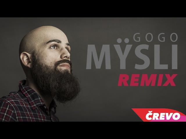 GOGO MŸSLI FadeX Remix OFFICIAL VIDEO