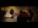 Nacho Picasso &amp Harry Fraud - Bloody Tissues (Official Video)