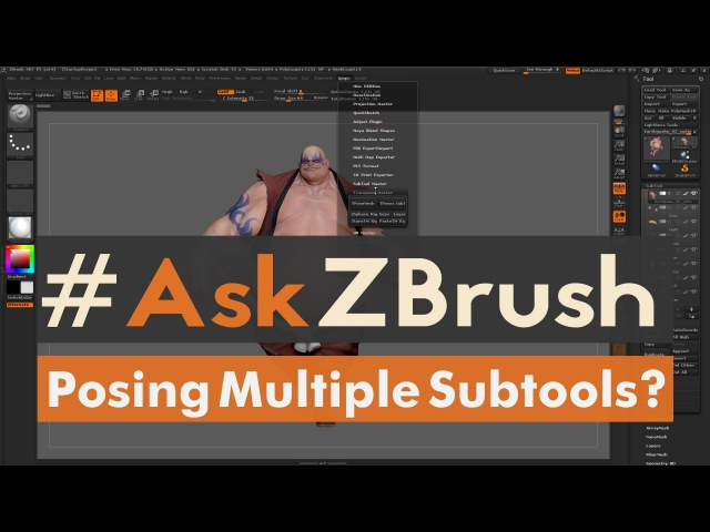 AskZBrush - How can I move and pose more then one Subtool without merging the Subtools?