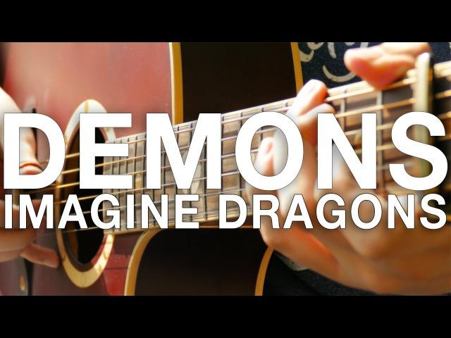 Demons Imagine Dragons Fingerstyle Guitar Cover