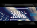 SENNE - Sex, Drugs and Rock Roll (Original Mix) [LK2 Music]