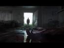 РУССКИЙ ТРЕЙЛЕР ОДНИ ИЗ НАС 2 The Last Of Us Part II (PS4)