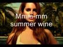 Lana Del Rey - Summer wine ( LYRICS )