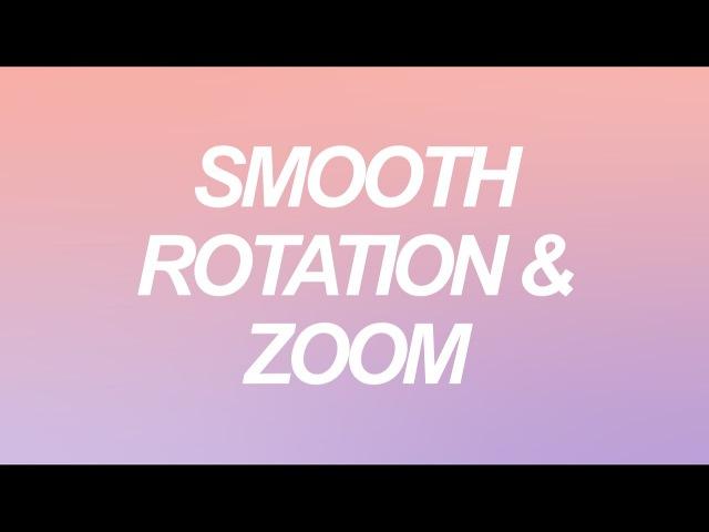 Smooth Rotation Zoom - SVP Tutorial