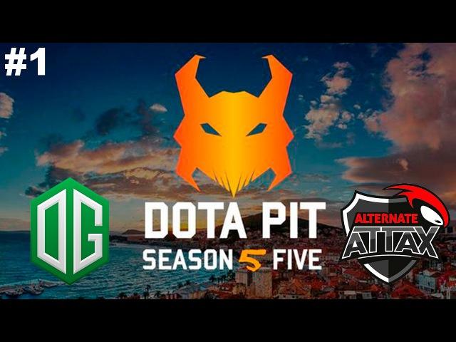 New Patch 7.00 OG vs Alternate 1 | DotaPit Season 5 Dota 2