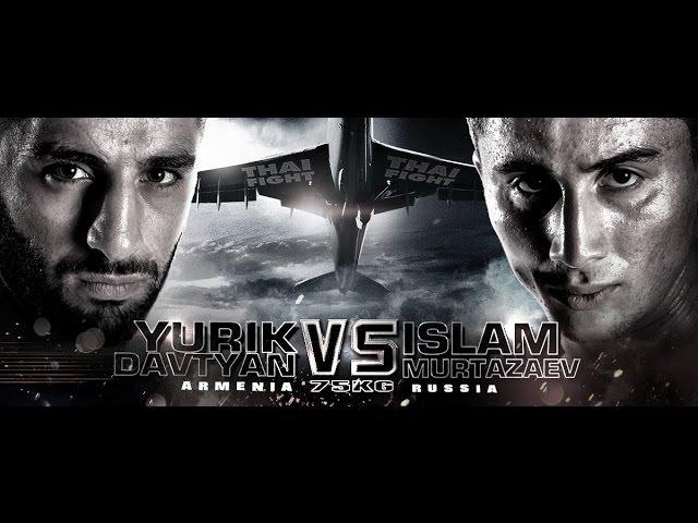 THAI FIGHT AIRRACE1 2016 NOV 19 Yurik Davtyan VS Islam Murtazaev