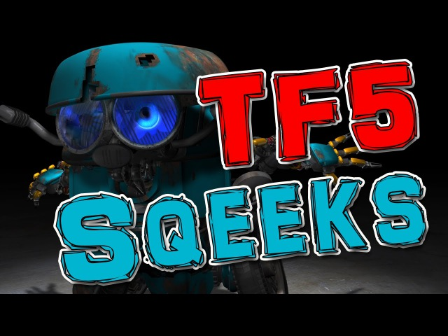 TF5_Squeeks