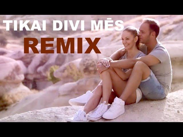 Lauris Reiniks - TIKAI DIVI MĒS - REMIX by Dzintars Leja