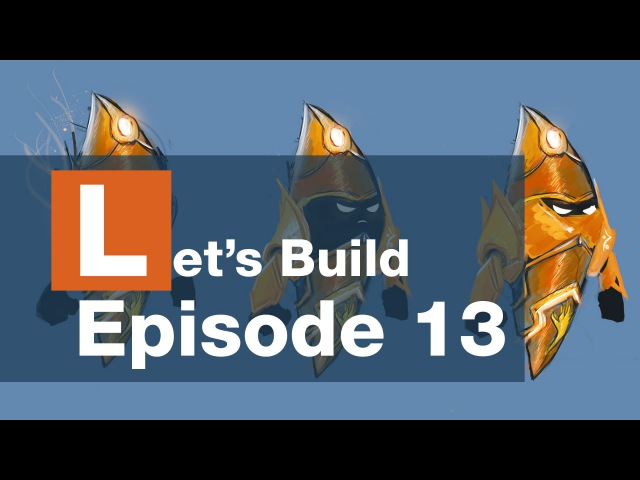 Let's Build S2E13 - Reconcept Tweak and Modelling Prototype