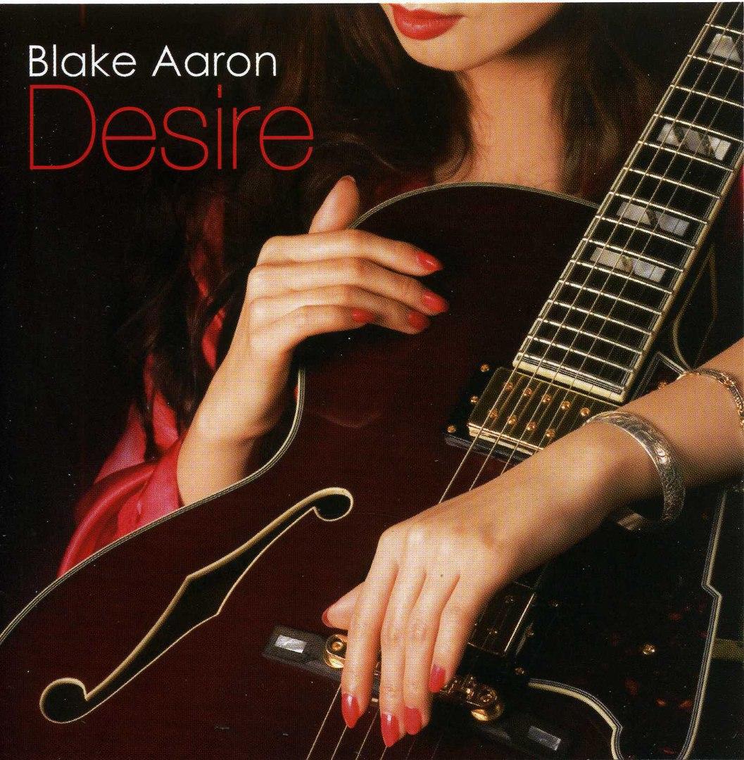 Blake Aaron 2007 Desire, {Innervision<wbr>...