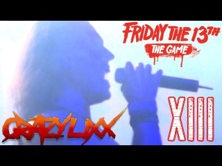 Crazy Lixx - XIII | Friday The 13th: The Game