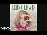 Leona Lewis - One More Sleep (Cahill Radio Edit) Audio