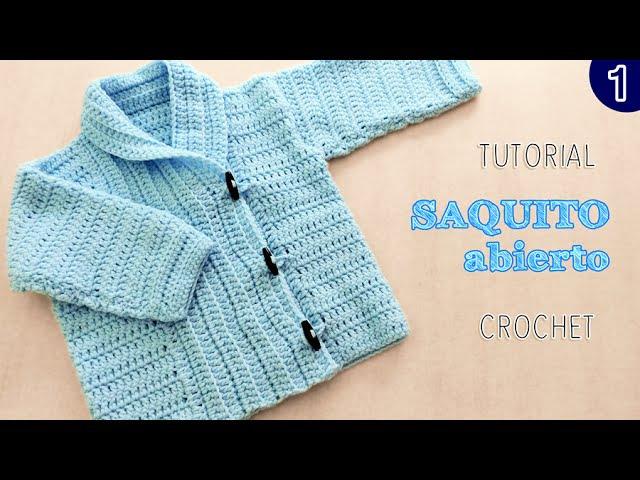 DIY Abrigo saquito UNISEX tejido a Crochet - VARIOS TALLES | Parte 1 de 2