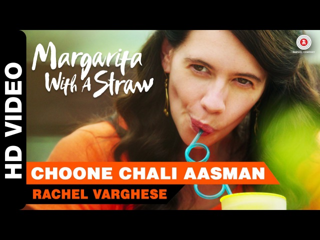 Choone Chali Aasman | Margarita With A Straw | Mikey McCleary | Kalki Koechlin