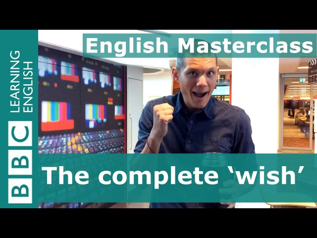 5 different ways to use the word wish: BBC MasterClass