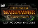 Rally Point - Laying Down the Lore: The Grim & The Grave