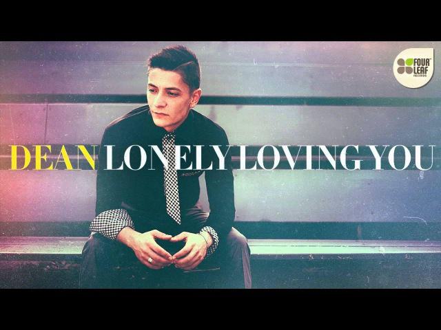Dean - Lonely Loving You (prod. by Matias Endoor Ayon)